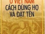 Các Dân Tộc Việt Nam – Cách Dùng Họ Và ĐặtTên