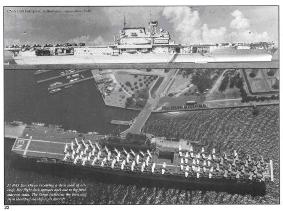 Đến lượt chiếc USS Enterprise đi nhận máy bay ở Navy Air Station, San Diago. Chú ý là chiếc này có vị trí chiếc thang máy khác với chiếc USS Yorktown - nó ở gần khu thượng tầng hơn