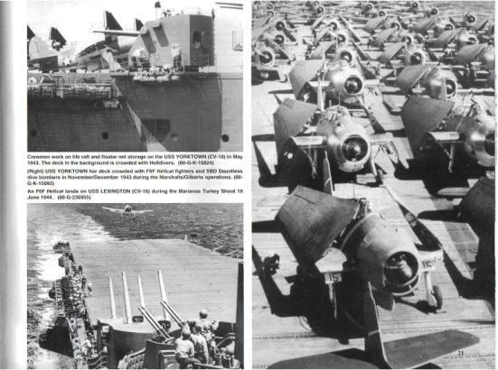 Ảnh trên bên trái, 1 trong 8 khẩu súng 127mm đa chức năng của chiếc USS Yorktown - chức năng chính của nó chắc cũng chỉ để phòng không. Ảnh trên bên trái, máy bay Hellcat xếp thành hàng với hai cánh gập lại để tiết kiệm diện tích trên sàn bay của chiêc USS Yorktown, đây mới chính là quả đấm thép của tầu sân bay.