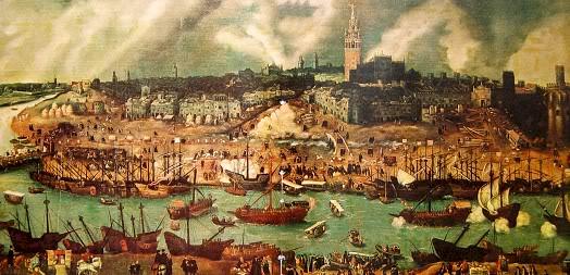 Cảng Sevilla trung tâm giao dịch cũng là bến của hạm đội châu báu ở thế kỷ 16