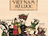 Tác phẩm Việt Nam Sử Lược- Thăng trầm theo dòng thờigian