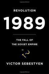 Cách mạng 1989: Sự sụp đổ của đế chế Xô viết- Phần1