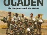Chiến tranh Ogaden – nội chiến lớn nhất của pheXHCN